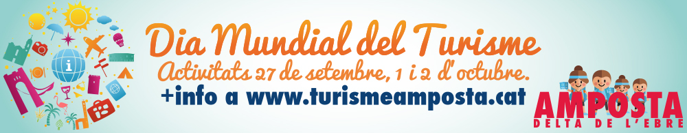 Dia Mundial del Turisme. Activitats 27 de setembre, 1 i 2 d�octubre de 2016.