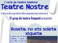 Teatre nostre: «Roseta, no ets soleta xiqueta.»
