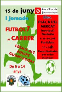 I JORNADA DE FUTBOL 7 AL CARRER