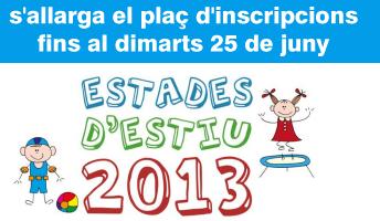 Inscripcions a les Estades d'Estiu 2013