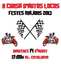 II CURSA D´AUTOS LOCOS. Festes Majors 2013