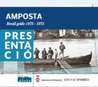 """Presentació del llibre de fotografies """"AMPOSTA. RECULL GRÀFIC 1875-1975"""""""