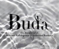 """Estrena de la pel·licula """"Buda, l'illa del Delta"""""""