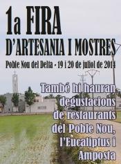 1a FIRA D´ARTESANIA I MOSTRES. Poble Nou del Delta, 19 i 20 de juliol de 2014