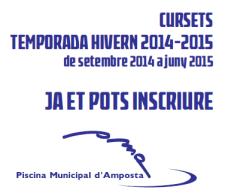 INSCRIPCIONS A LA TEMPORADA HIVERN 2014-2015 DE LA PISCINA MUNICIPAL D´AMPOSTA