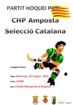 PARTIT DE HOQUEI: C.H.P AMPOSTA - SELECCIÓ CATALANA ABSOLUTA