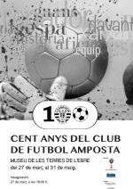 Exposició : CENT ANYS DEL CLUB DE FUTBOL AMPOSTA